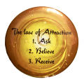 The law of attraction: 1. Ask, 2. Believe, 3. Receive Magnet